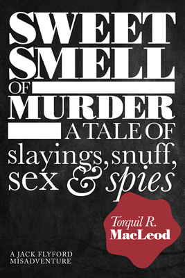 Historical Crime - Sweet Smell of Murder